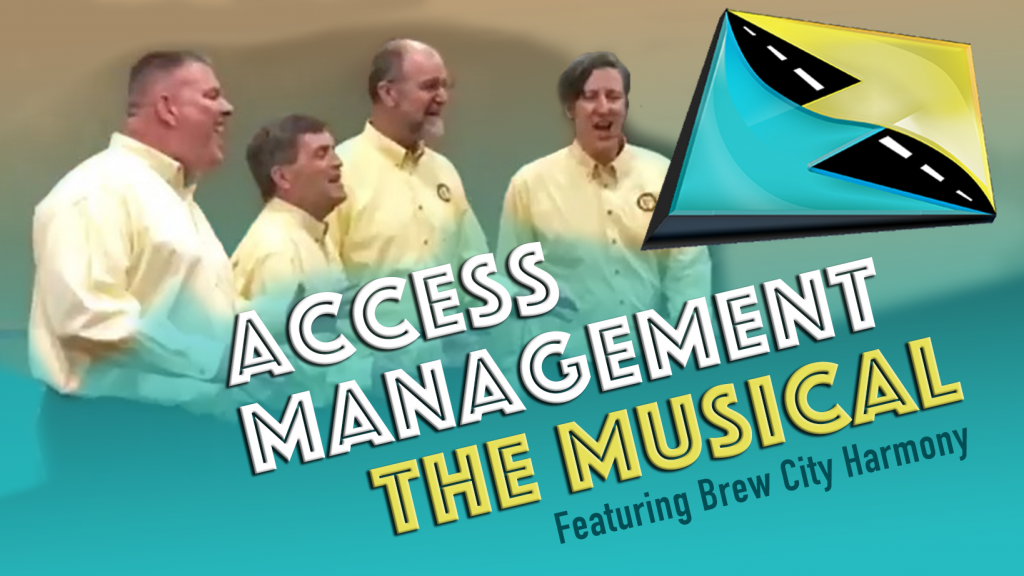 Access Management: The Musical